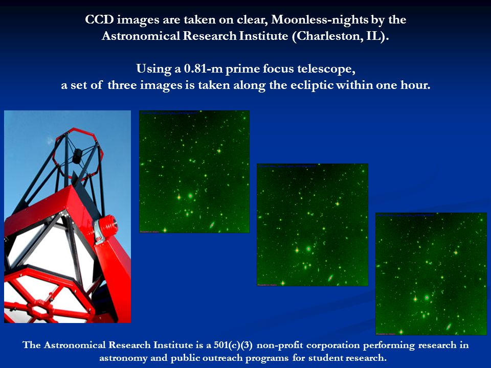 CCD images are taken on clear, Moonless-nights by the