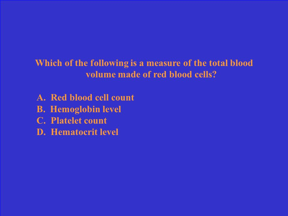 Which of the following is a measure of the total blood volume made of red blood cells