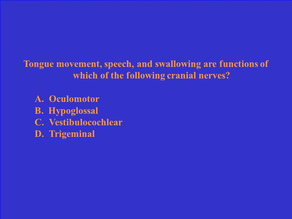 Tongue movement, speech, and swallowing are functions of which of the following cranial nerves
