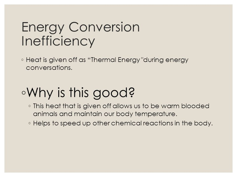Energy Conversion Inefficiency