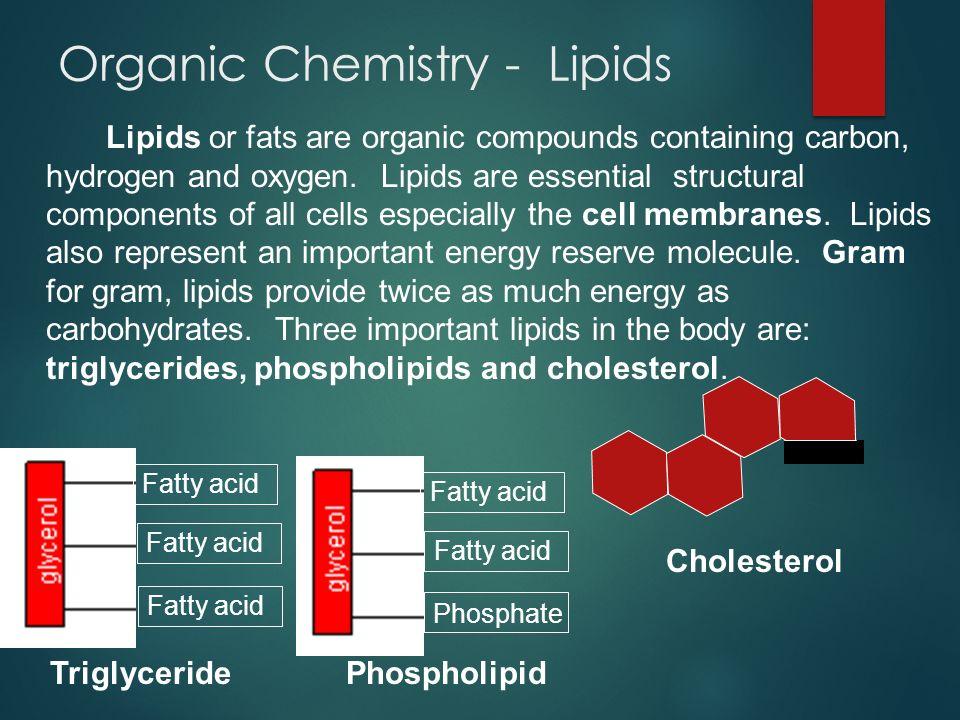 Organic Chemistry - Lipids