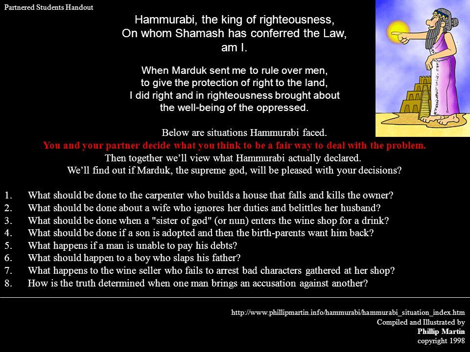 Hammurabi, the king of righteousness,