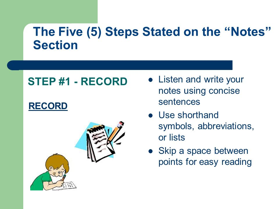The Five (5) Steps Stated on the Notes Section