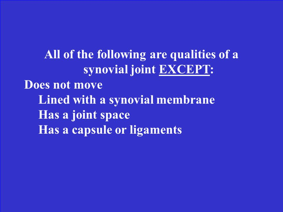 All of the following are qualities of a synovial joint EXCEPT: