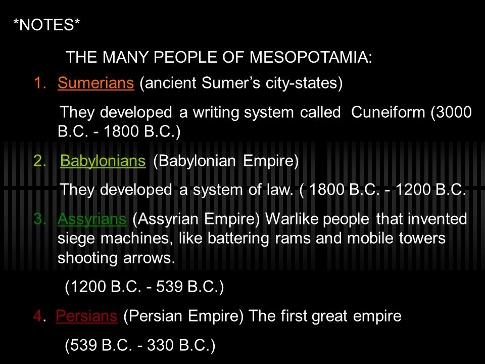 *NOTES* THE MANY PEOPLE OF MESOPOTAMIA: Sumerians (ancient Sumer's city-states)