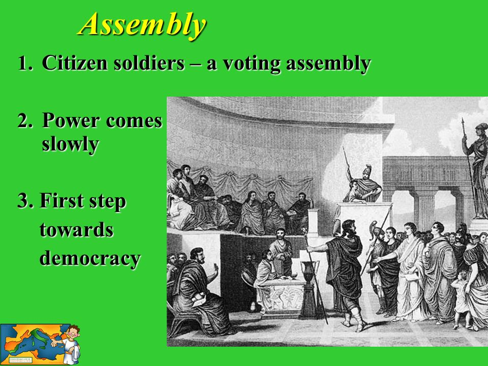 Assembly Citizen soldiers – a voting assembly Power comes slowly