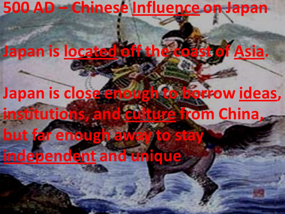 500 AD – Chinese Influence on Japan