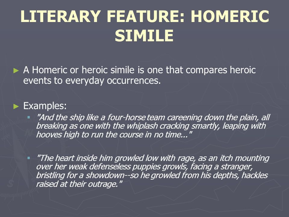 LITERARY FEATURE: HOMERIC SIMILE