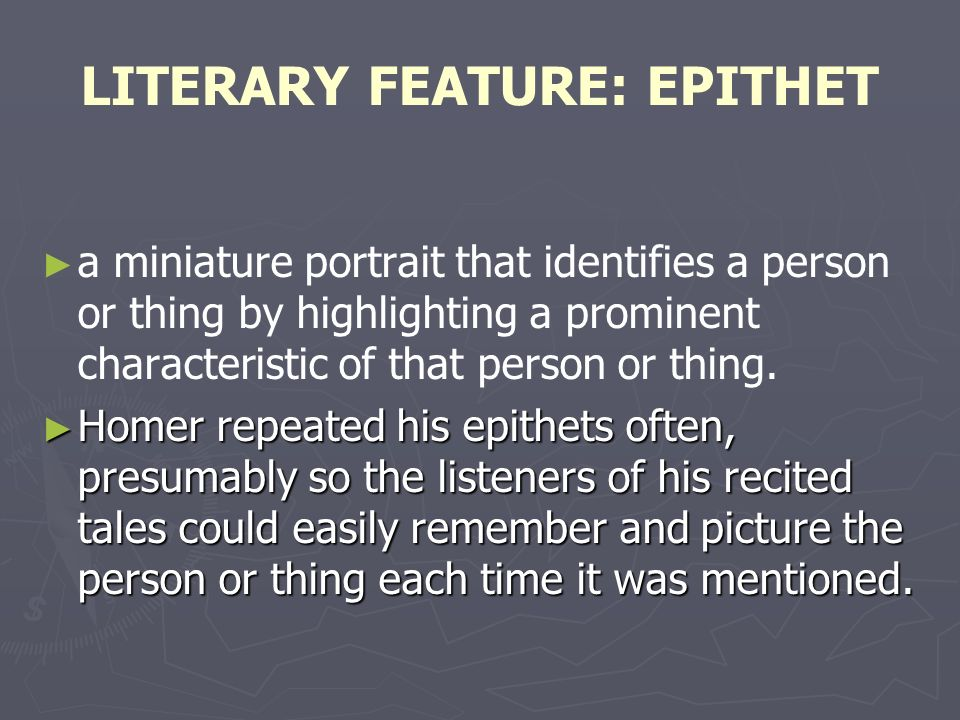 LITERARY FEATURE: EPITHET