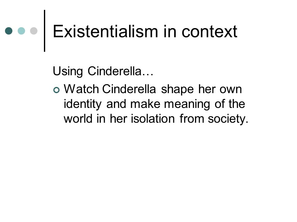 Existentialism in context