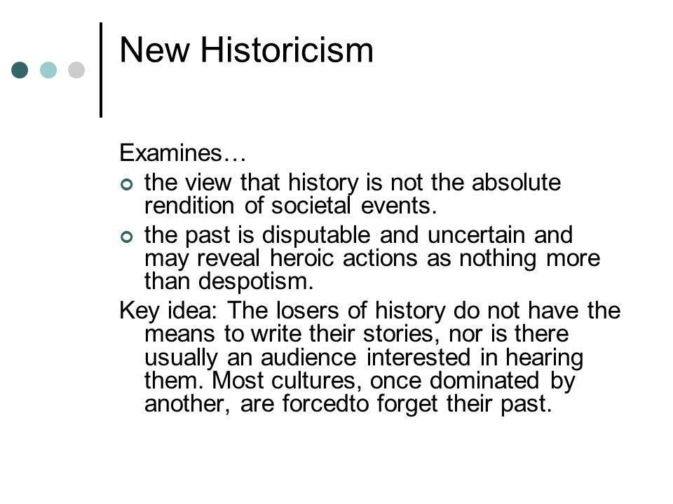 New Historicism Examines…