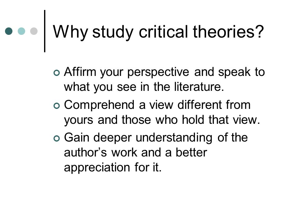 Why study critical theories