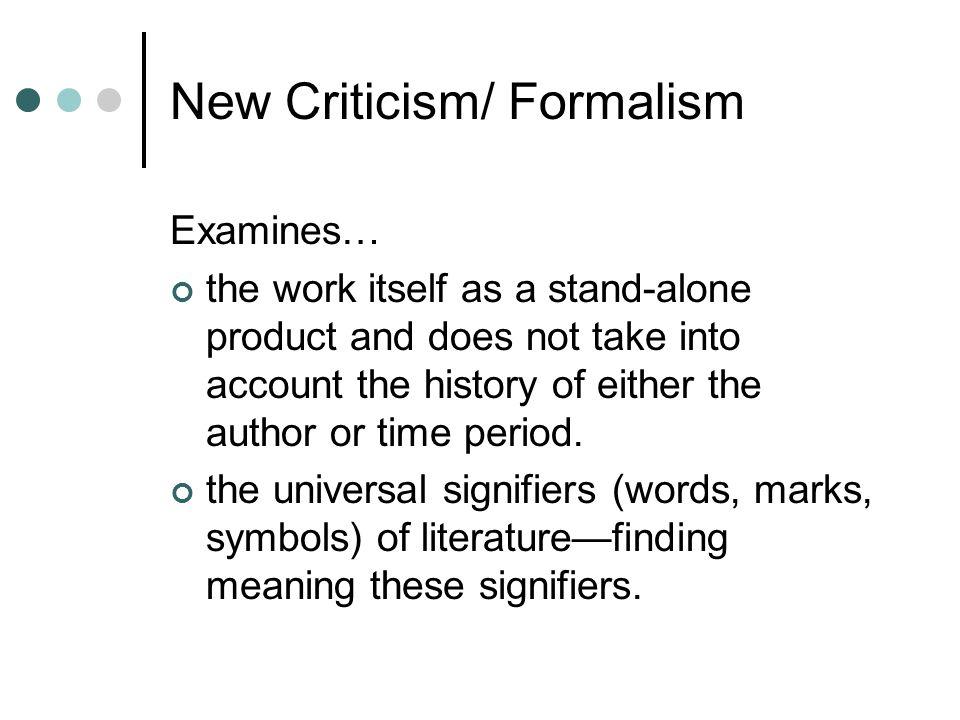 New Criticism/ Formalism