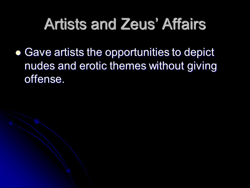 Artists and Zeus' Affairs