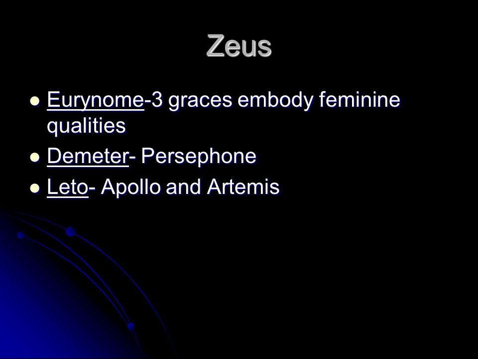 Zeus Eurynome-3 graces embody feminine qualities Demeter- Persephone