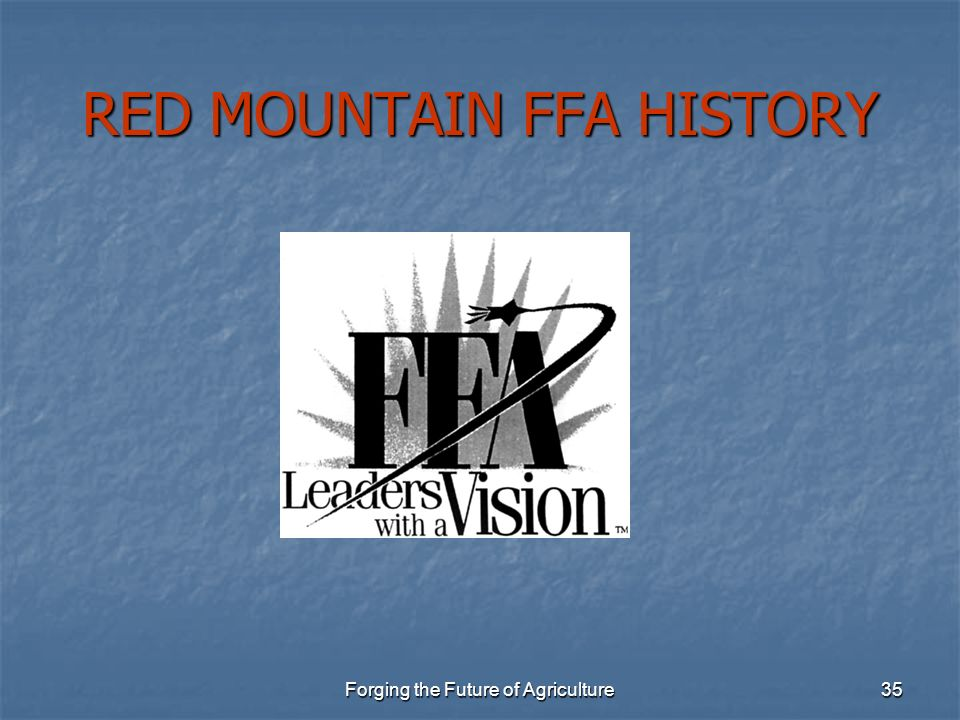 RED MOUNTAIN FFA HISTORY