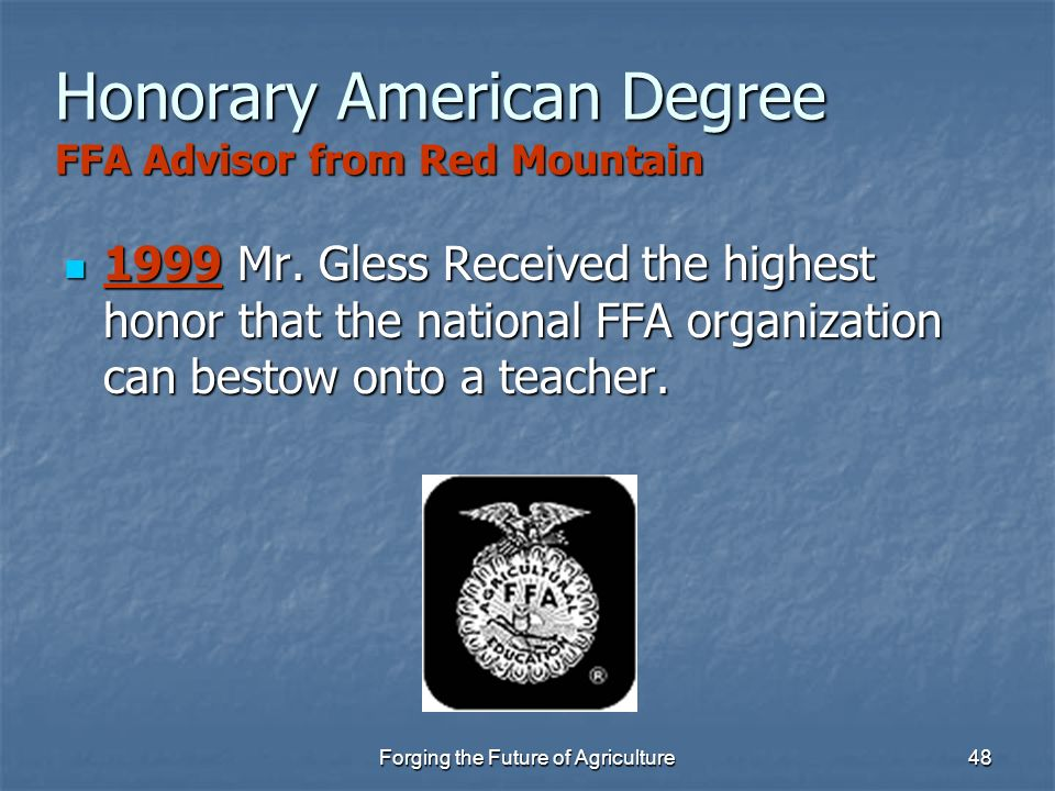 Honorary American Degree FFA Advisor from Red Mountain