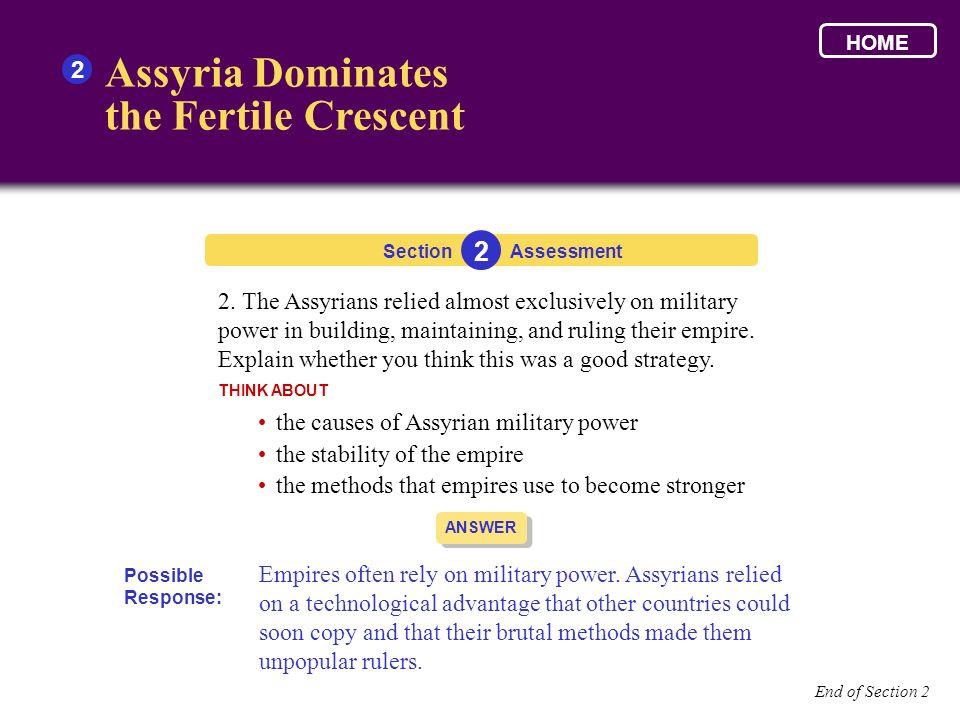 Assyria Dominates the Fertile Crescent 2 2