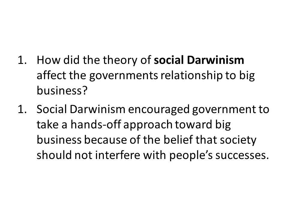 chapter essays for test ppt video online how did the theory of social darwinism affect the governments relationship to big business