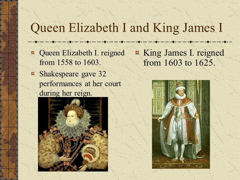 Queen Elizabeth I and King James I