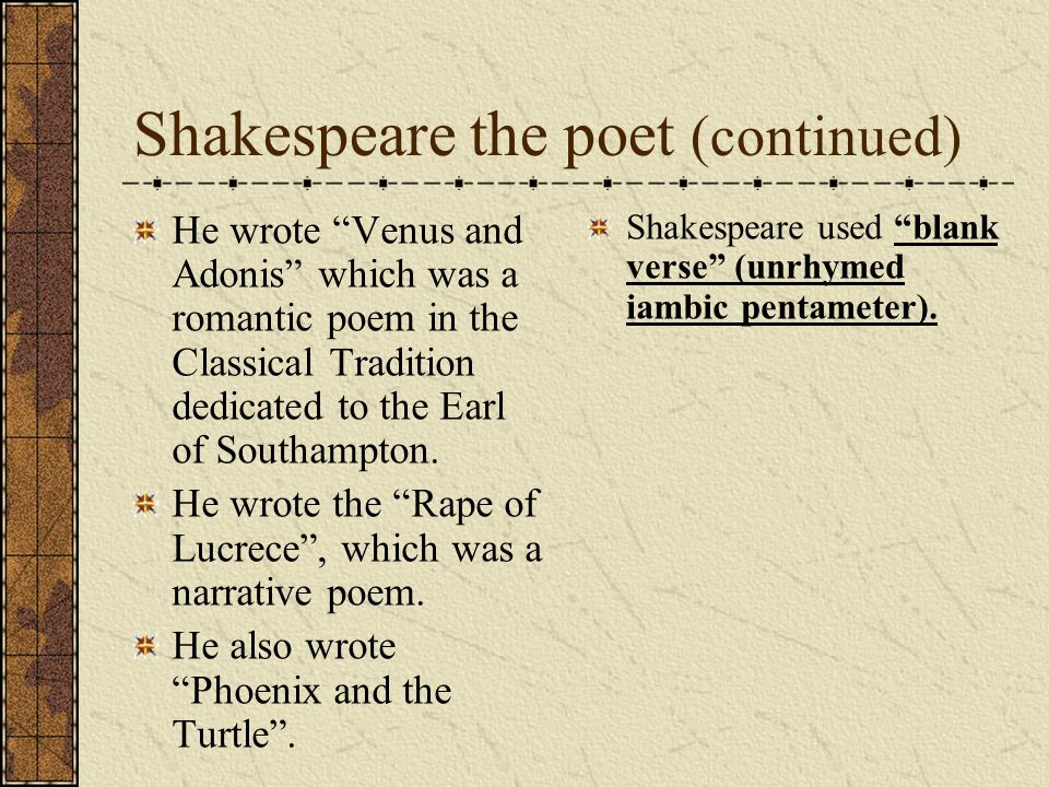 Shakespeare the poet (continued)