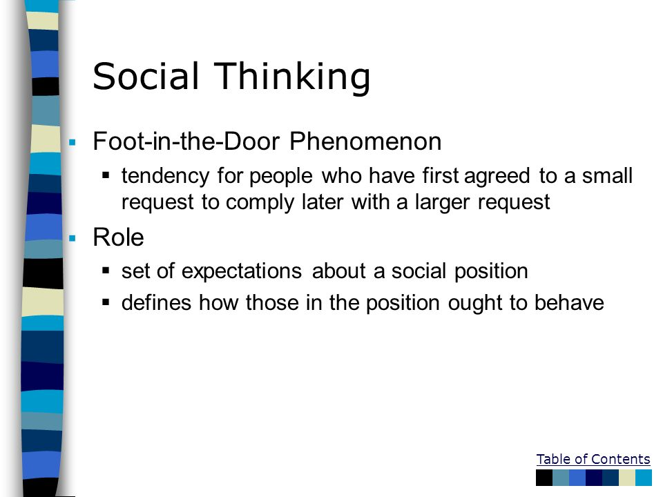 Social Thinking Foot-in-the-Door Phenomenon Role