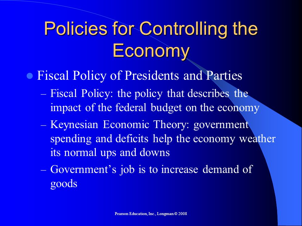 Policies for Controlling the Economy