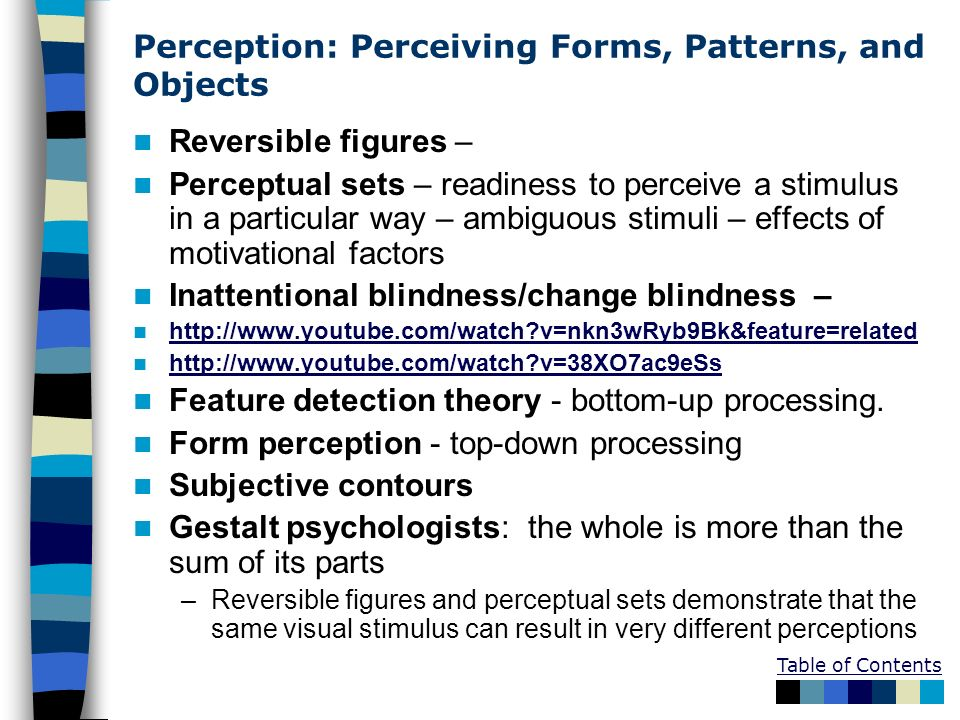 Perception: Perceiving Forms, Patterns, and Objects
