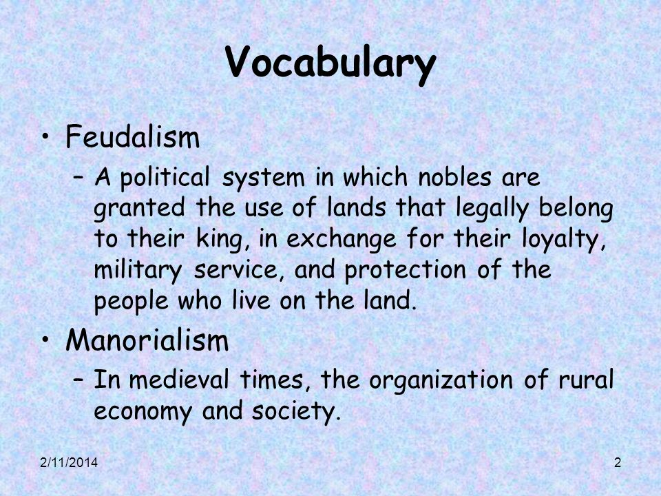 Vocabulary Feudalism Manorialism