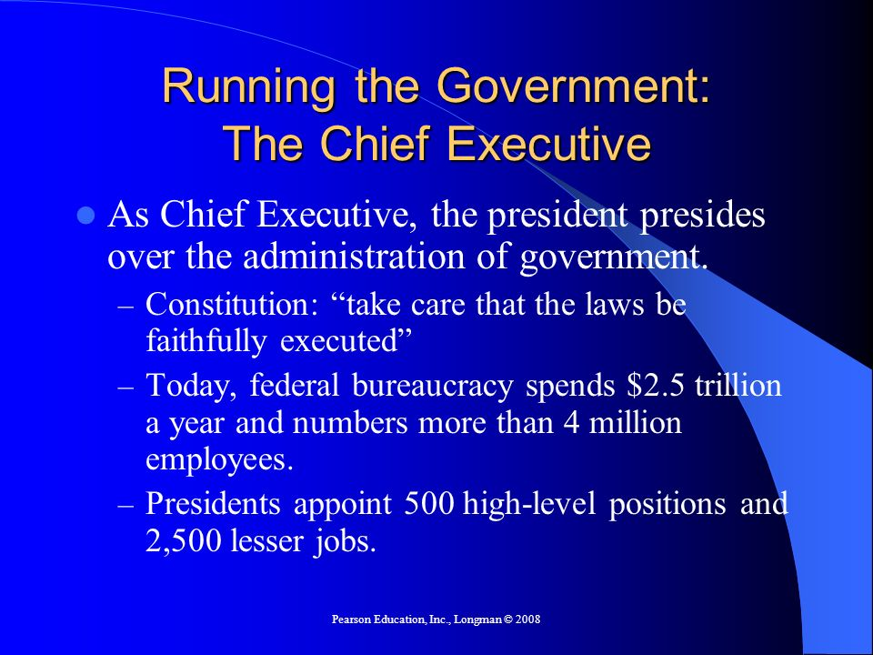 Running the Government: The Chief Executive