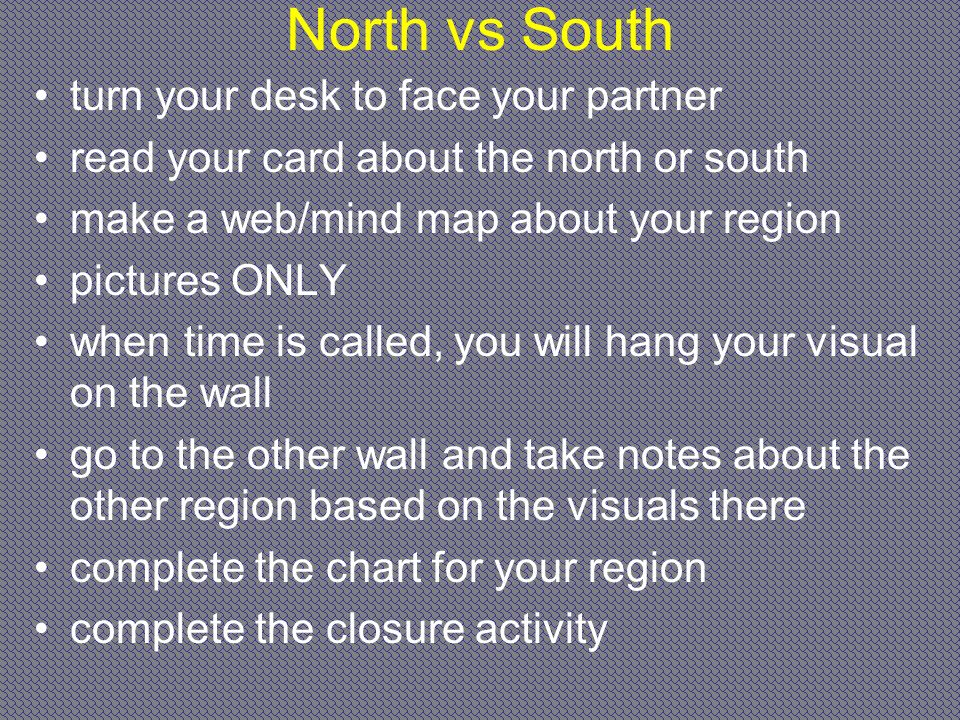 North vs South turn your desk to face your partner