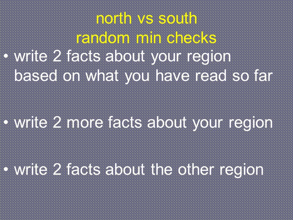 north vs south random min checks