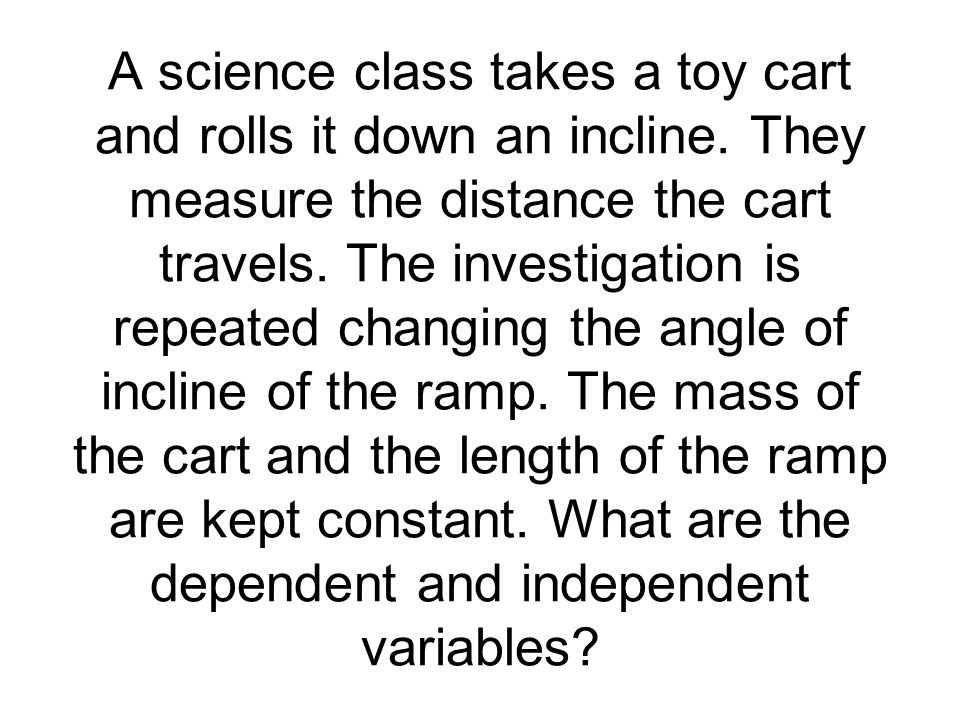 A science class takes a toy cart and rolls it down an incline