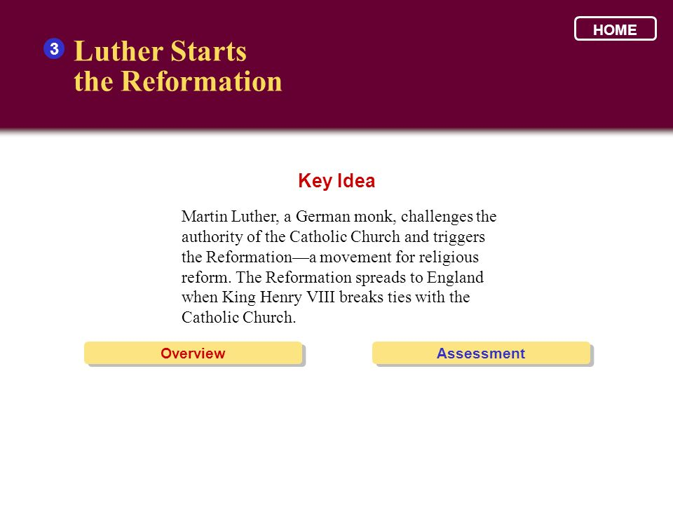 Luther Starts the Reformation Key Idea 3