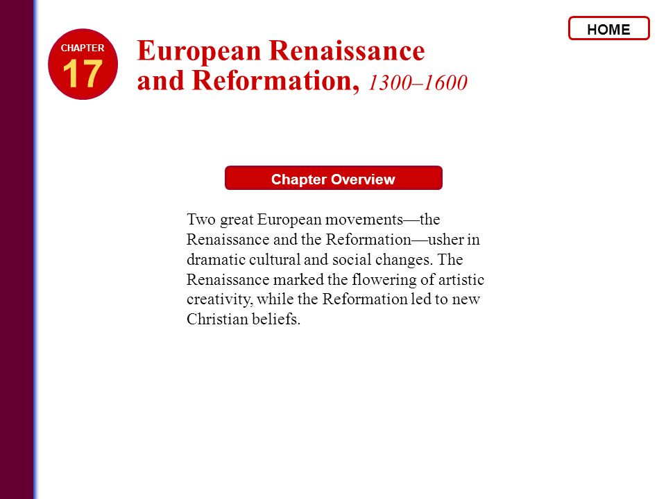 17 European Renaissance and Reformation, 1300–1600