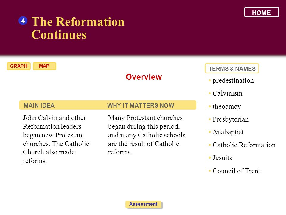 The Reformation Continues Overview 4 • predestination • Calvinism