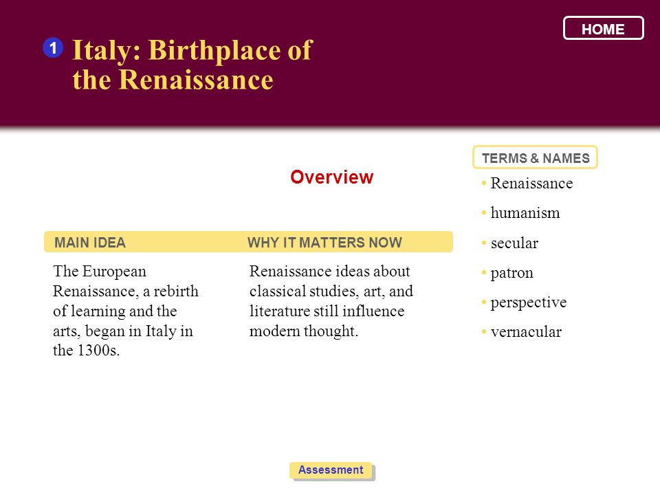 Italy: Birthplace of the Renaissance Overview 1 • Renaissance