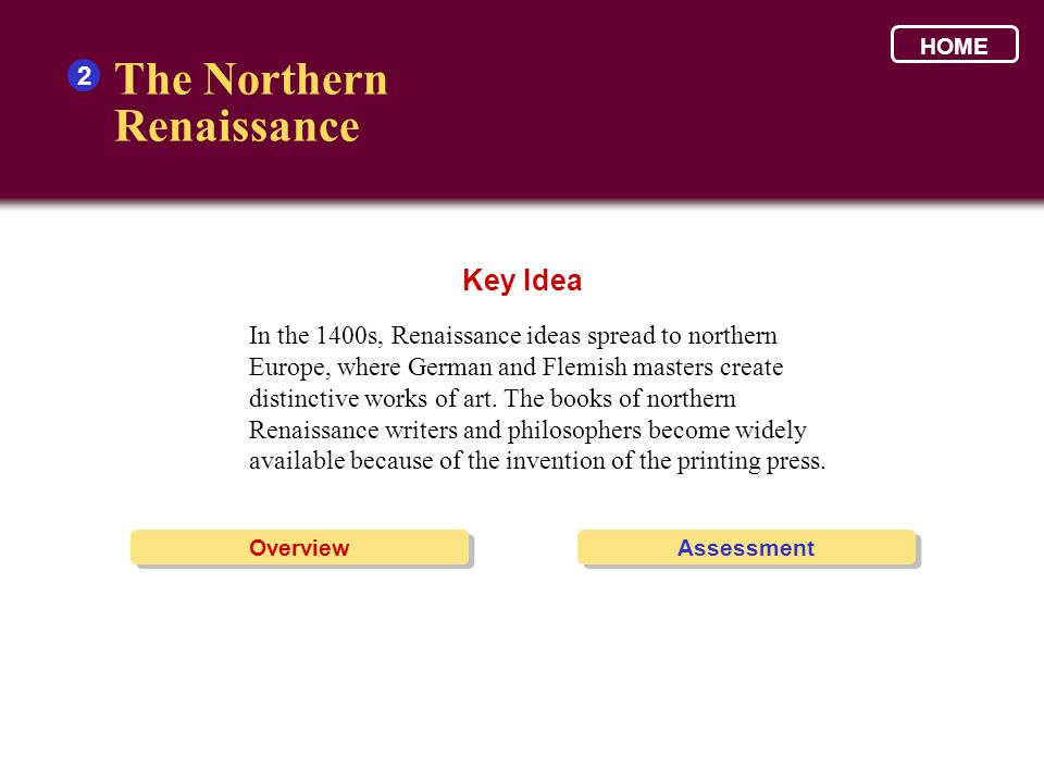 The Northern Renaissance Key Idea 2
