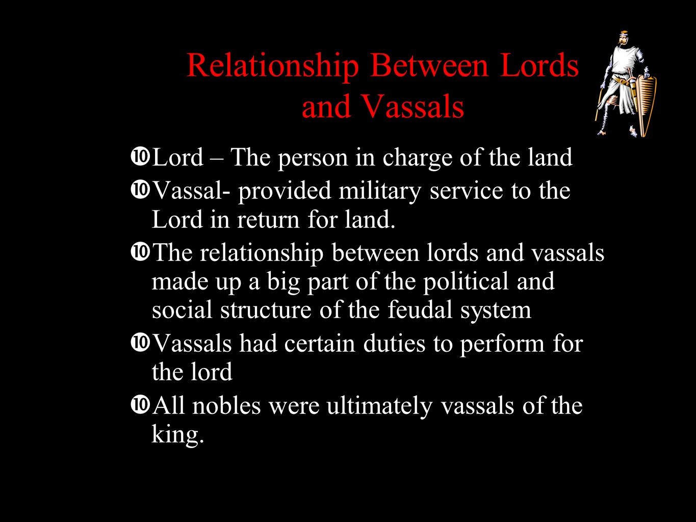 Relationship Between Lords and Vassals