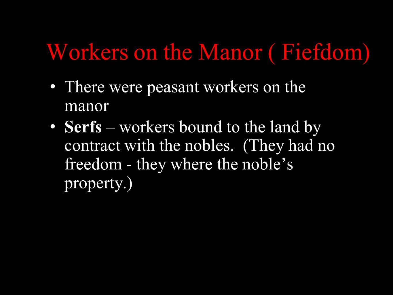 Workers on the Manor ( Fiefdom)