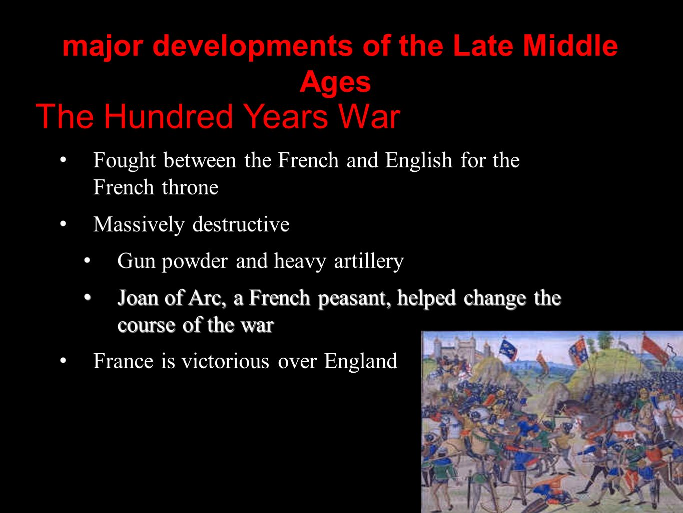major developments of the Late Middle Ages