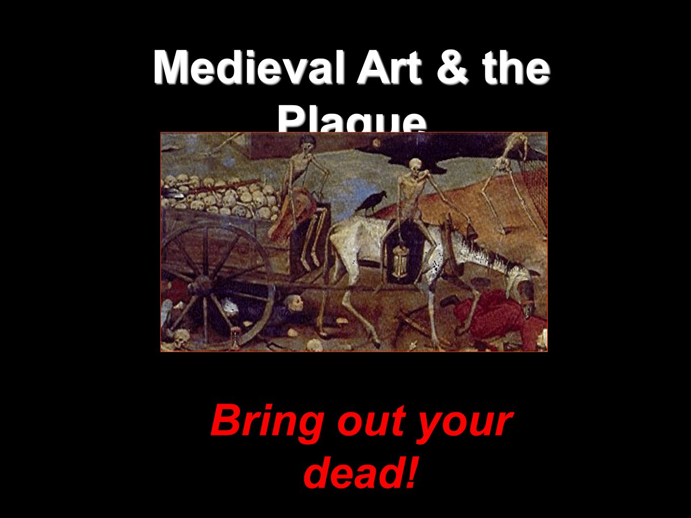 Medieval Art & the Plague
