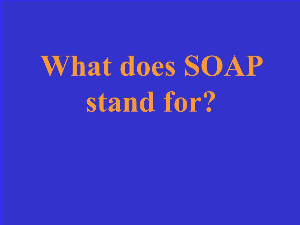 What does SOAP stand for
