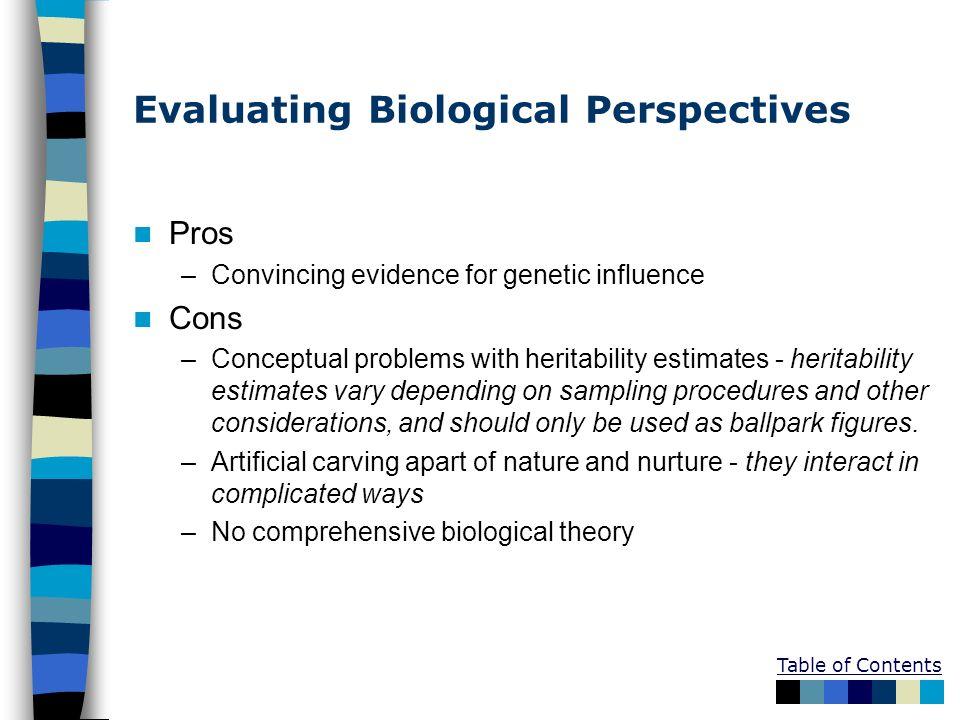 Evaluating Biological Perspectives