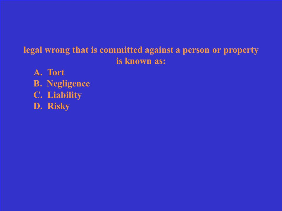 legal wrong that is committed against a person or property is known as: