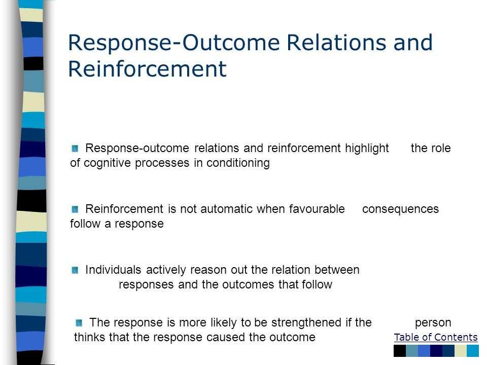 Response-Outcome Relations and Reinforcement