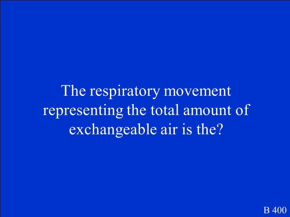 The respiratory movement representing the total amount of exchangeable air is the