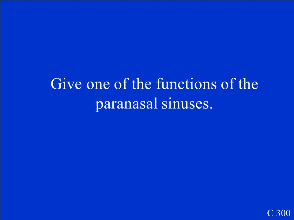 Give one of the functions of the paranasal sinuses.