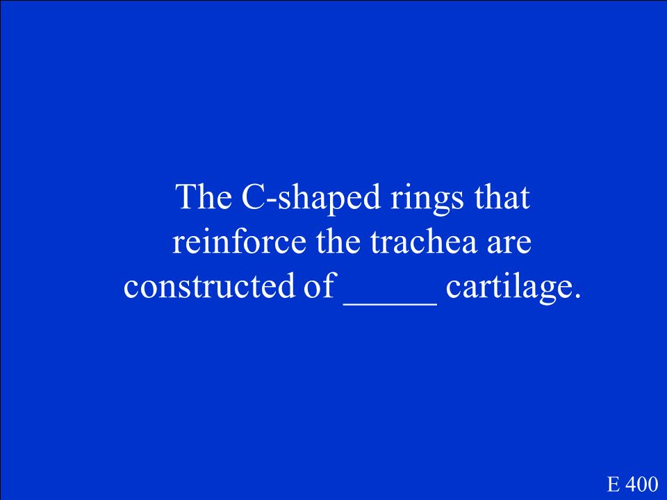 The C-shaped rings that reinforce the trachea are constructed of _____ cartilage.