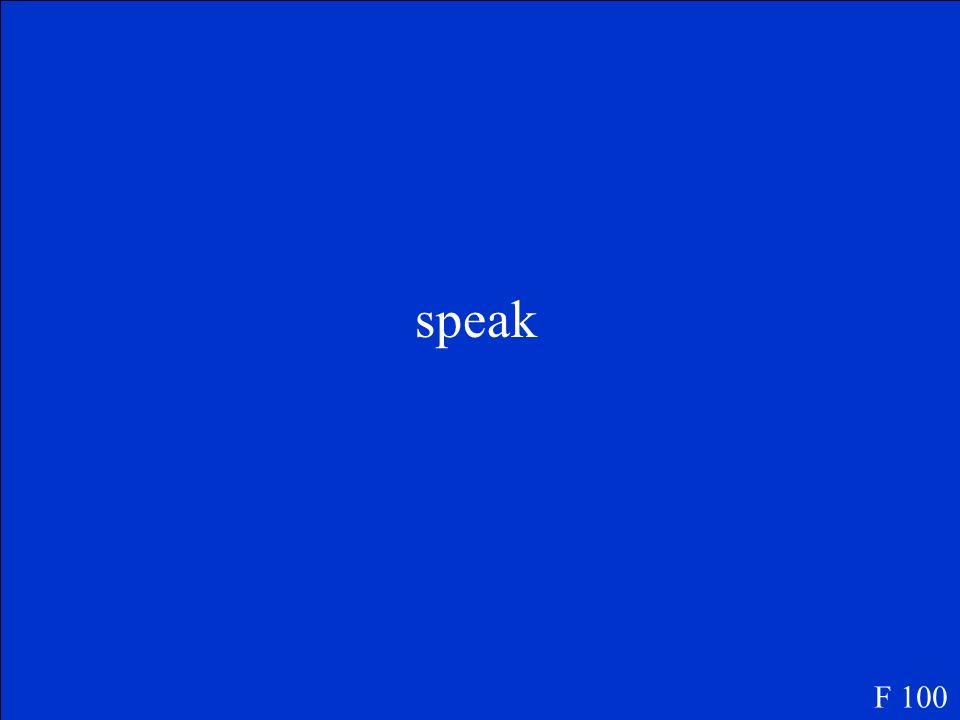 speak F 100